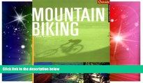 Must Have  Outside Adventure Travel: Mountain Biking (Outside Destinations)  Most Wanted