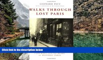 Best Deals Ebook  Walks Through Lost Paris: A Journey Into the Heart of Historic Paris  Most Wanted