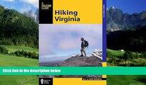 Best Buy Deals  Hiking Virginia (State Hiking Guides Series)  Full Ebooks Best Seller