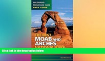 Must Have  The Best Moab and Arches National Park Hikes  Most Wanted