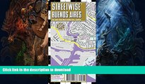 READ  Streetwise Buenos Aires Map - Laminated City Center Street Map of Buenos Aires, Argentina