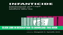 Read Now Infanticide: Psychosocial and Legal Perspectives on Mothers Who Kill PDF Online