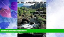 Big Sales  Kauai Trails: Walks strolls and treks on the Garden Island (Kauai Trails: Walks,