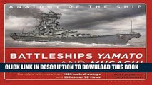[READ] EBOOK The Battleship Yamato: Superanatomy (Anatomy of The Ship) BEST COLLECTION