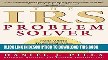 [FREE] EBOOK The IRS Problem Solver: From Audits to Assessments--How to Solve Your Tax Problems