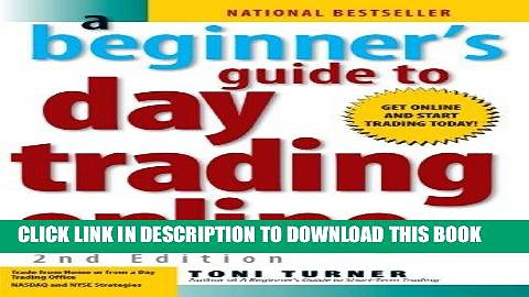 [FREE] EBOOK A Beginner s Guide to Day Trading Online (2nd edition) BEST COLLECTION