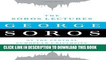 [FREE] EBOOK The Soros Lectures: At the Central European University ONLINE COLLECTION