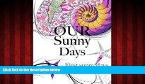 Free [PDF] Downlaod  Our Sunny Days: First Sunny Days  DOWNLOAD ONLINE