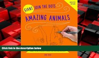 EBOOK ONLINE  Giant Join the Dots: Amazing Animals: Connect The Dots To Reveal The World S