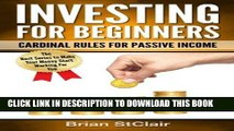 [FREE] EBOOK Investing for Beginners: Cardinal Rules for Passive Income (Investing, Investment,