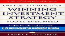 [FREE] EBOOK The Only Guide To Winning Investment Strategy You ll Ever Need: Index Funds and