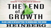 [READ] EBOOK The End of Growth: Adapting to Our New Economic Reality ONLINE COLLECTION