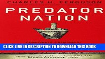 [READ] EBOOK Predator Nation: Corporate Criminals, Political Corruption, and the Hijacking of