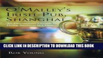 [READ] EBOOK O Malley s Irish Pub, Shanghai: An Entrepeneur s Guide to Doing Business in China