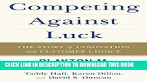 [FREE] EBOOK Competing Against Luck: The Story of Innovation and Customer Choice ONLINE COLLECTION