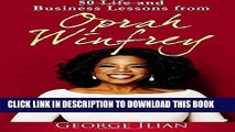 [READ] EBOOK Oprah Winfrey: 50 Life and Business Lessons from Oprah Winfrey BEST COLLECTION