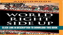 [READ] EBOOK World Right Side Up: Investing Across Six Continents BEST COLLECTION