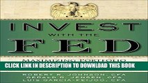[READ] EBOOK Invest with the Fed: Maximizing Portfolio Performance by Following Federal Reserve