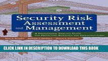 [READ] EBOOK Security Risk Assessment and Management: A Professional Practice Guide for Protecting