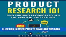 [PDF] Product Research 101: Find Winning Products to Sell on Amazon and Beyond Full Online