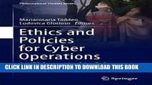 Read Now Ethics and Policies for Cyber Operations: A NATO Cooperative Cyber Defence Centre of