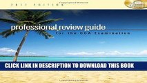 [FREE] EBOOK Professional Review Guide for the CCA Examination, 2011 Edition (Flexible Solutions -