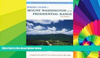 Must Have  Hiking Guide to Mount Washington   the Presidential Range, 6th  Most Wanted