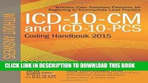 [FREE] EBOOK ICD-10-CM and ICD-10-PCS Coding Handbook, without Answers, 2015 Rev. Ed. ONLINE