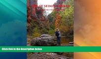 Big Sales  Great Sedona Hikes Revised 4th Color Edition: Fourth Color Edition (Great Sedona Hikes