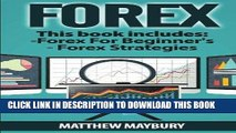 [FREE] EBOOK Forex: A Beginner s Guide To Forex Trading, Forex Trading Strategies (Forex, Forex