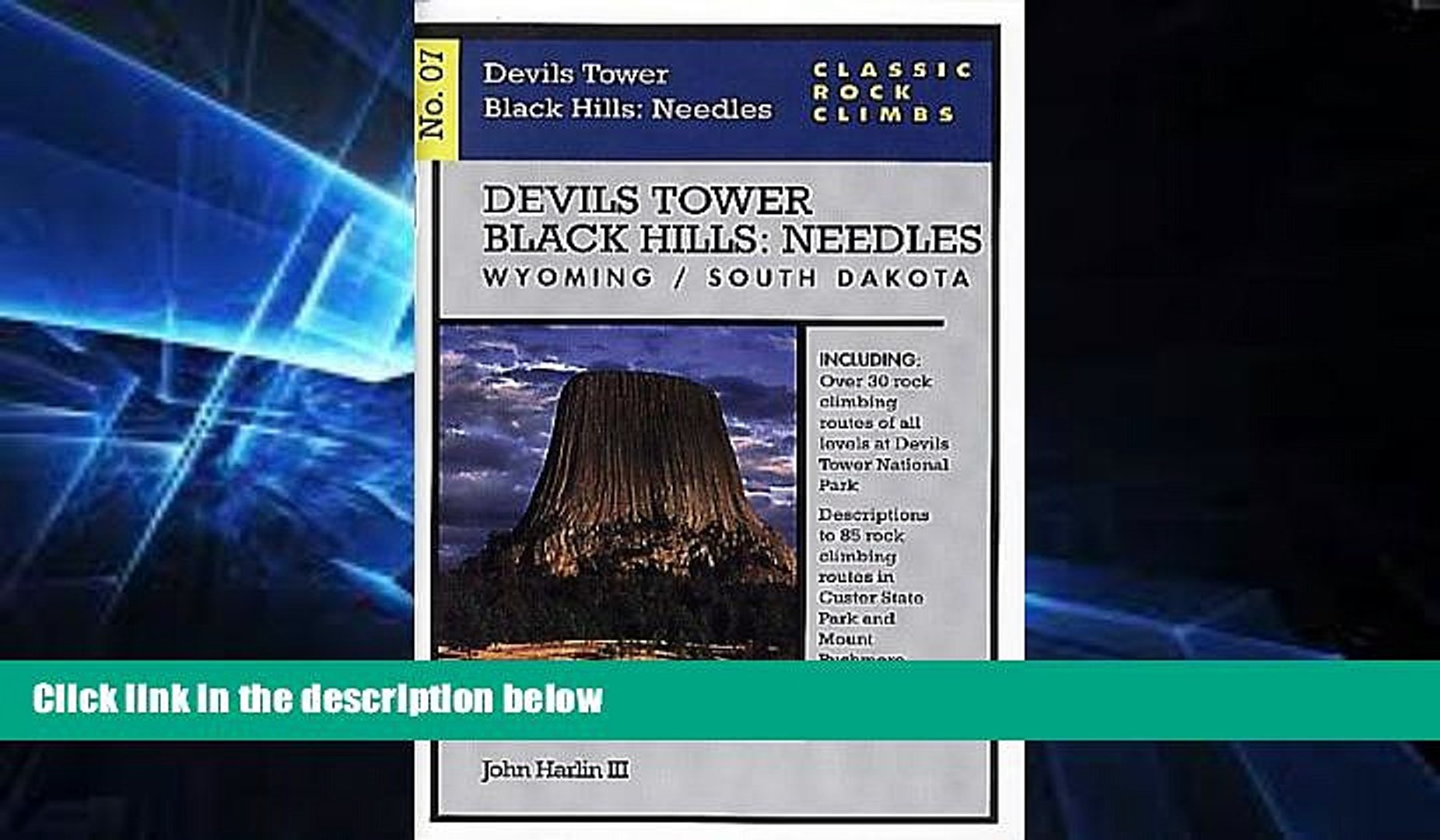 Ebook Best Deals  Classic Rock Climbs No. 07 Devils Tower/Black Hills: Needles, Wyoming and South