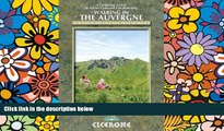 Must Have  Walking in the Auvergne: 42 Walks in Volcano Country (Cicerone Guides)  Buy Now