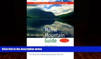 Best Buy Deals  Maine Mountain Guide, 8th: The hiking trails of Maine featuring Baxter State