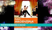 FAVORITE BOOK  Fodor s Argentina: with Wine Country and Chilean Patagonia (Full-color Travel