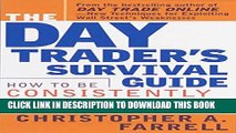 [READ] EBOOK The Day Trader s Survival Guide: How to Be Consistently Profitable in Short-Term