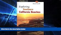 Must Have  Exploring Southern California Beaches (Exploring Series)  Buy Now
