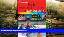 Ebook Best Deals  Frommer s Paris and Disneyland Resort Paris With Your Family: From Captivating