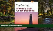 Ebook Best Deals  Exploring Florida s Gulf Coast Beaches (Exploring Series)  Most Wanted