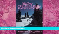 Best Buy Deals  Skiing Colorado s Backcountry: Northern Mountains—Trails and Tours  Best Seller