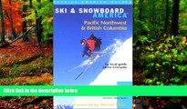 Big Deals  Ski   Snowboard America Pacific Northwest and British Columbia (Ski and Snowboard