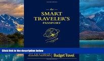 Best Buy Deals  The Smart Traveler s Passport  Full Ebooks Most Wanted