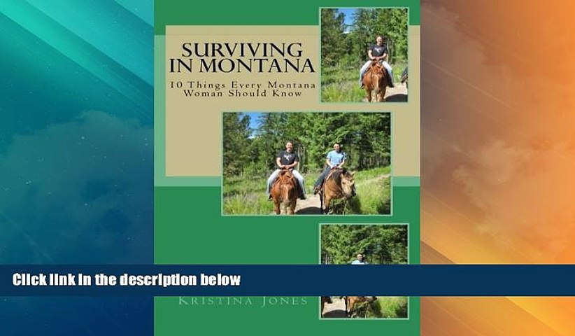 Buy NOW  Surviving in Montana: 10 Things Every Montana Woman Should Know  Premium Ebooks Best