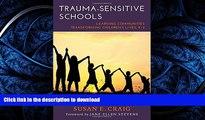 READ  Trauma-Sensitive Schools: Learning Communities Transforming Children s Lives, K-5  BOOK