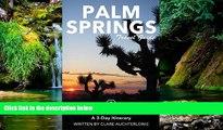 Ebook deals  Palm Springs Travel Guide (Unanchor) - Palm Springs, Joshua Tree   Salton Sea: A