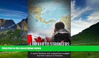 Best Buy Deals  I Talked to Strangers in Central America: a senior woman s solo budget trip from