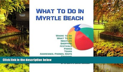 ebook best deals what to do in myrtle beach places to go things to do and places to stay in
