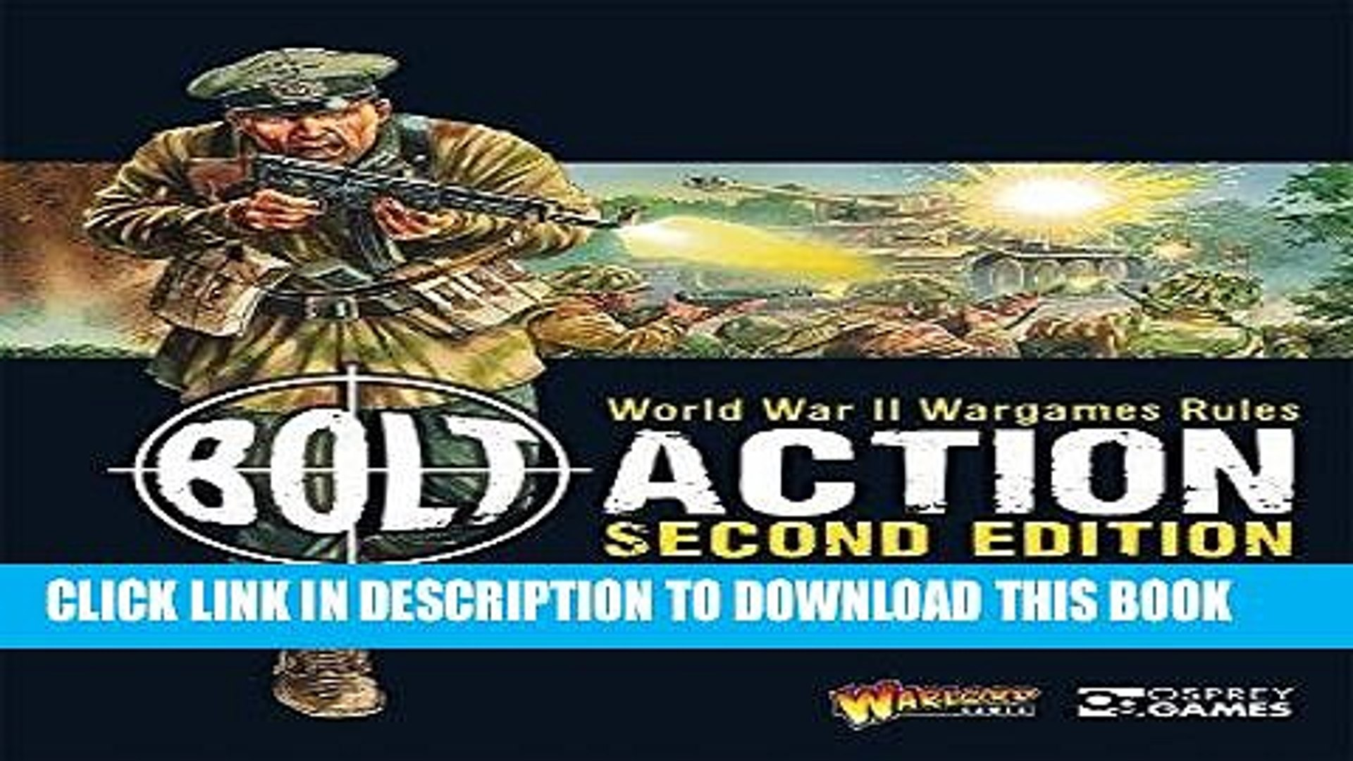[EBOOK] DOWNLOAD Bolt Action: World War II Wargames Rules: Second Edition  PDF