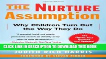 [PDF] Epub The Nurture Assumption: Why Children Turn Out the Way They Do, Revised and Updated Full