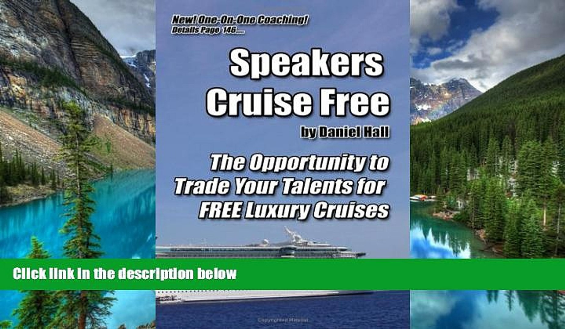 Ebook Best Deals  Speakers Cruise Free: The Opportunity To Trade Your Talents For Free Luxury
