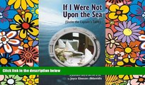 Must Have  If I Were Not Upon the Sea (Under the Captain s Table)  Full Ebook